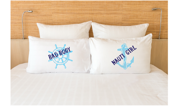 Bad Buoy Nauti Girl Cruising Couple Pillowcases Nautical Pun Gift