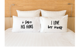 Couples Pillowcases I Love His Guns Her Buns