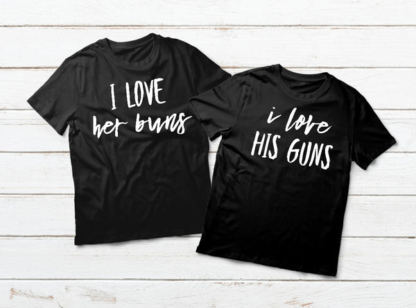 Couple Shirts His and Her Matching Guns Buns Gift