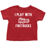 Father Son Shirts I still Play with Fire trucks - Dad and Toddler