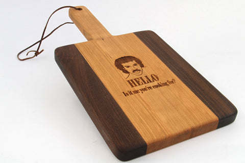 Handcrafted Wood Cutting Board - Paddle Board,Cherry & Walnut, Laser engraved,HELLO, Is it ME your cooking for,,Music board