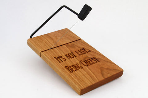 Wood Cheese Slicer/Cutter - Solid Cherry, Lasered, Its not easy being cheesy