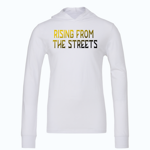 Rising from the streets hoodie