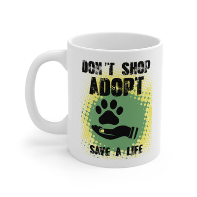 Don't Shop Adopt Mug 11oz