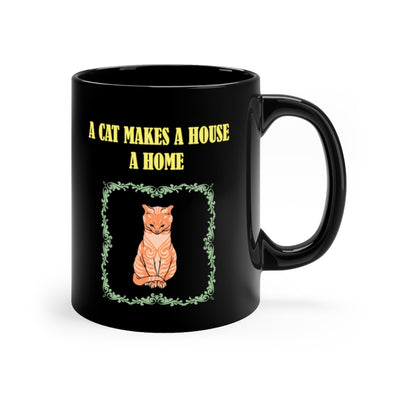 A Cat Makes House A Home 11oz