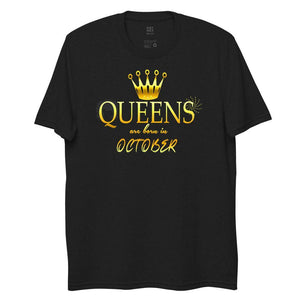 Queens are born in October Women's recycled t-shirt