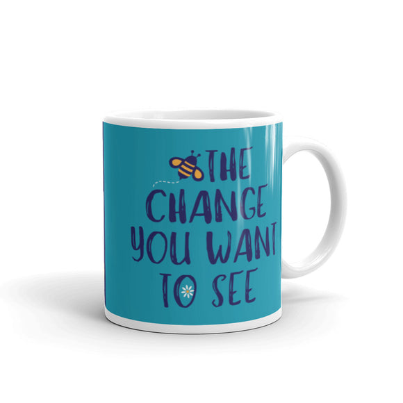 BEE THE CHANGE Mug