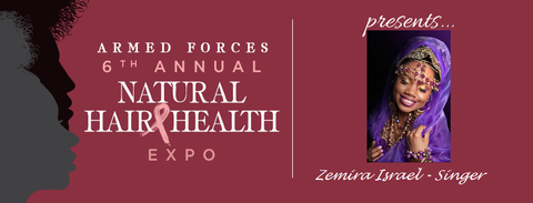 Zemira Israel at the 6th Annual Armed Forces Natural Hair & Health Expo