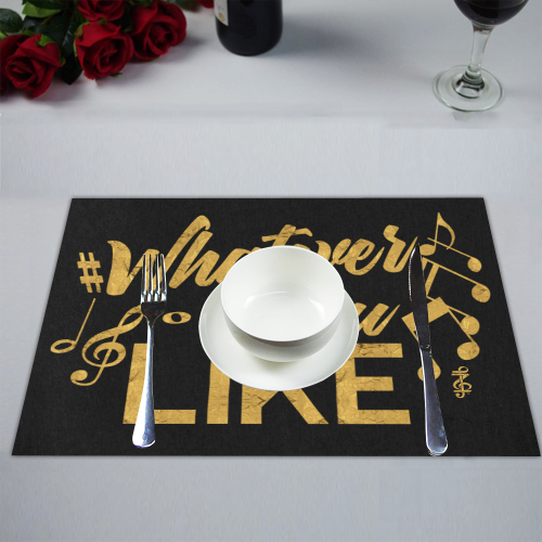 Whatever You Like black & gold Placemat (14'' x 19'')