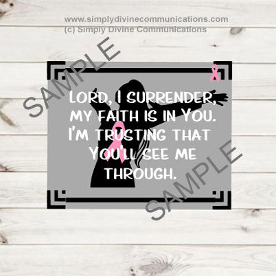 Lord, I Surrender - Breast Cancer Plaque