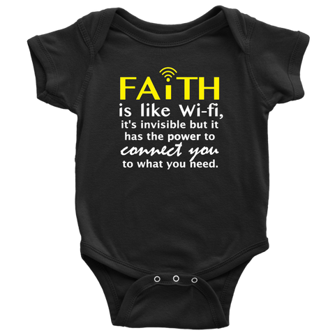 Faith Is Like WiFi... Baby Bodysuit