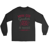 Where God Guides, He Provides Long Sleeve Unisex T-Shirt