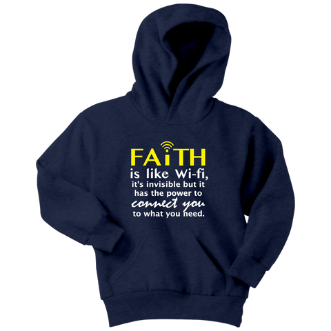 Faith Is Like WiFi... Youth Hoodie