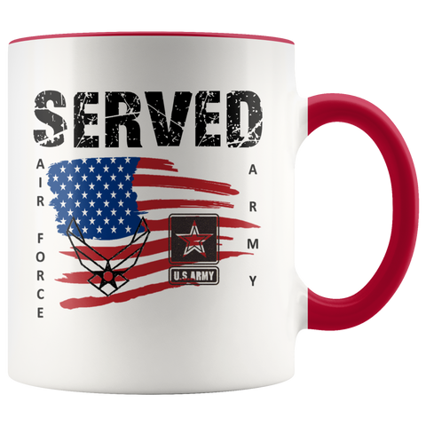 """SERVED - ARMY/AIR FORCE"" (Accent Mug)"