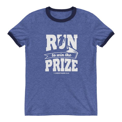 """Run To Win The Prize"" Ringer T-Shirt"