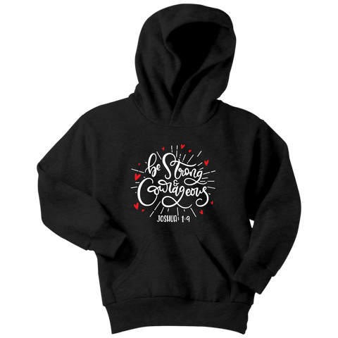 Be Strong and Courageous Youth Hoodie