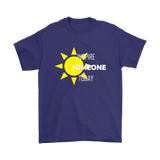Inspire Someone Today Unisex T-Shirt