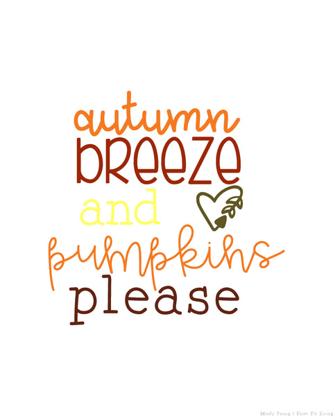 Autumn Breeze & Pumpkins Please Fall Printable {1-Page}