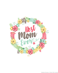 Best Mom Ever Mother's Day Printable Wall Hanging