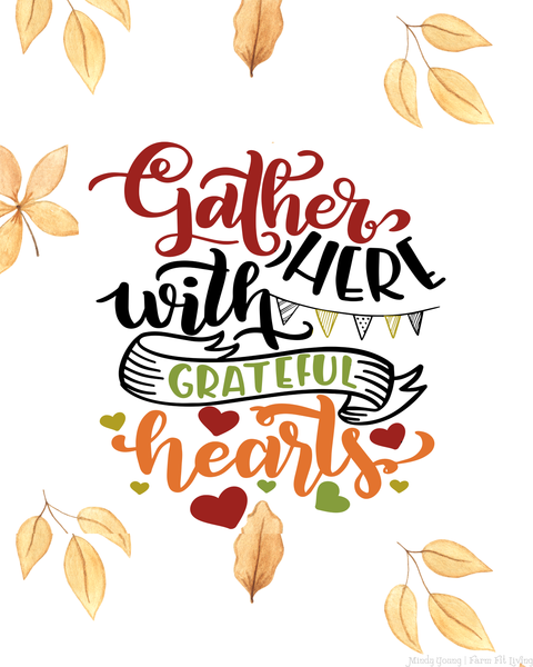 Gather Here with a Grateful Heart Printable