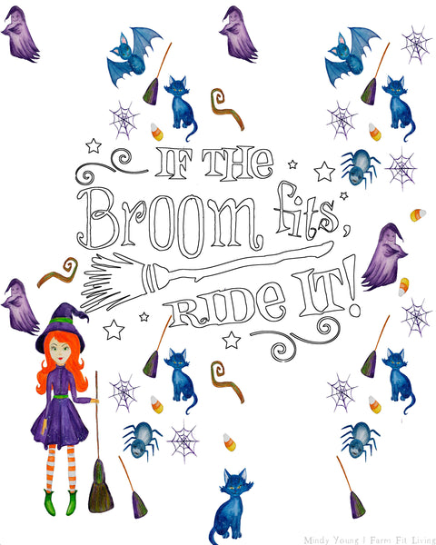 If the Broom Fits, Ride It!! Halloween Printable {1-Page}