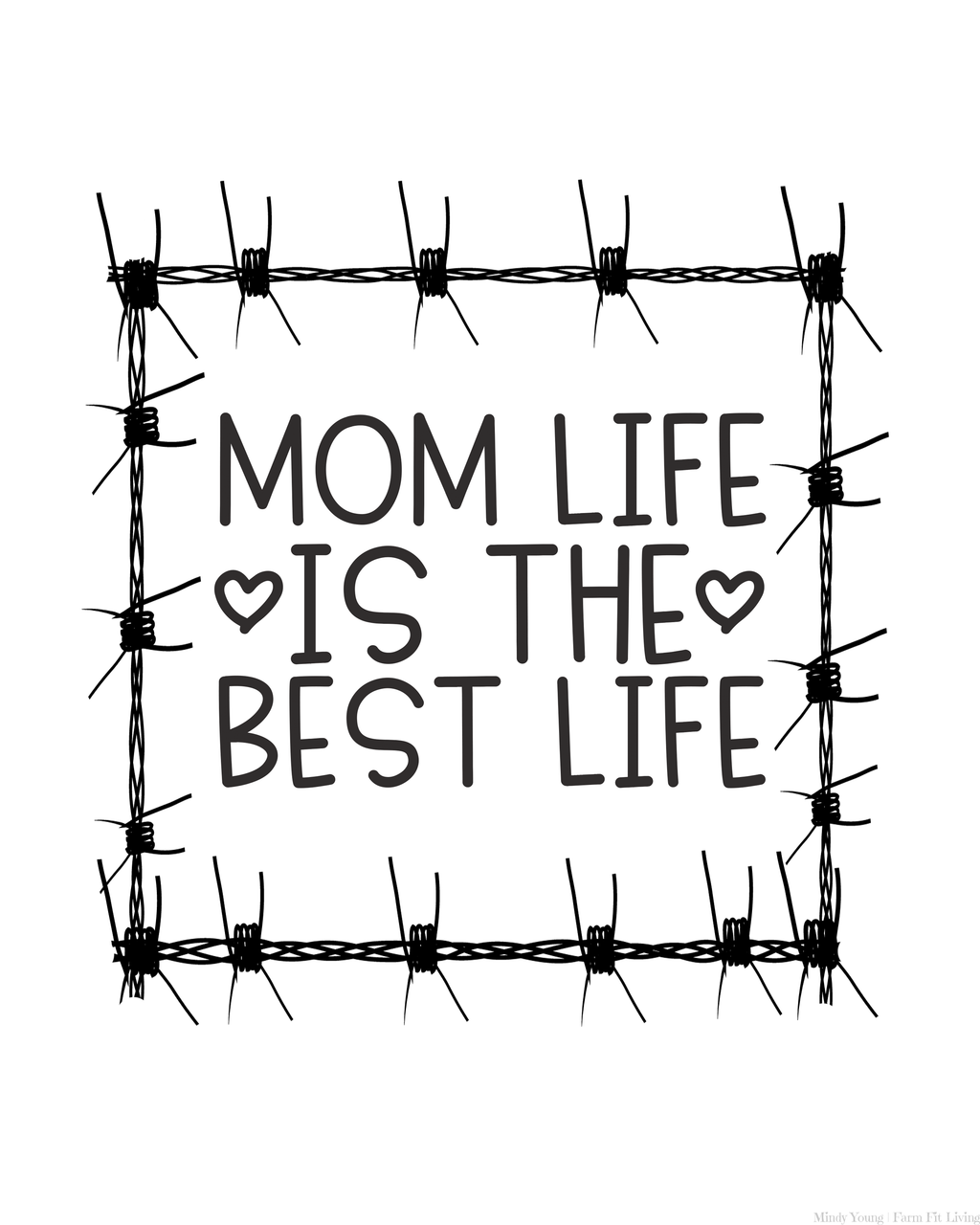 Mom Life is the Best Life Mother's Day Printable Wall Hanging