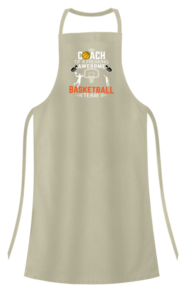 I AM A COACH OF A FREAKING AWESOME BASKETBALL TEAM - Hochwertige Grillschürze - Shirt Exklusive