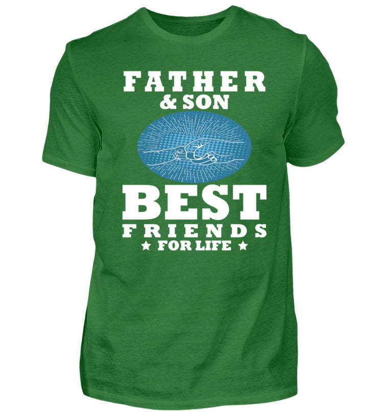Father & Son - Best Friends for life  - Herren Shirt - Shirt Exklusive