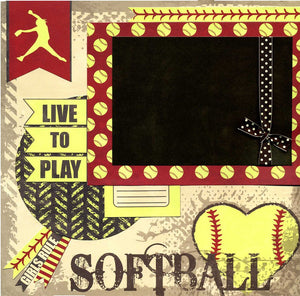 Softball - Live to Play - 12x12 Premade Scrapbook Page