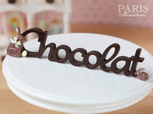 "Load image into Gallery viewer, French ""Chocolat"" Sign for Easter - Miniature Decoration in 12th Scale"