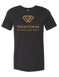 Relentless 1st Edition Tee