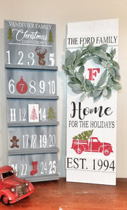 Advent Calendar or Home for the Holidays sign $47