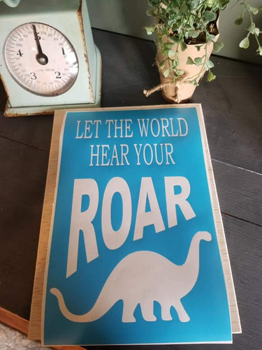 Let the world hear your roar