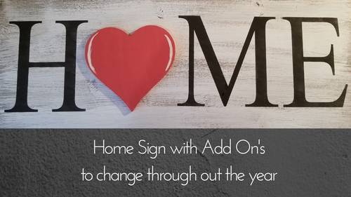 Home Sign With Add On's