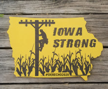 Load image into Gallery viewer, PRE-ORDER Iowa Strong Sign