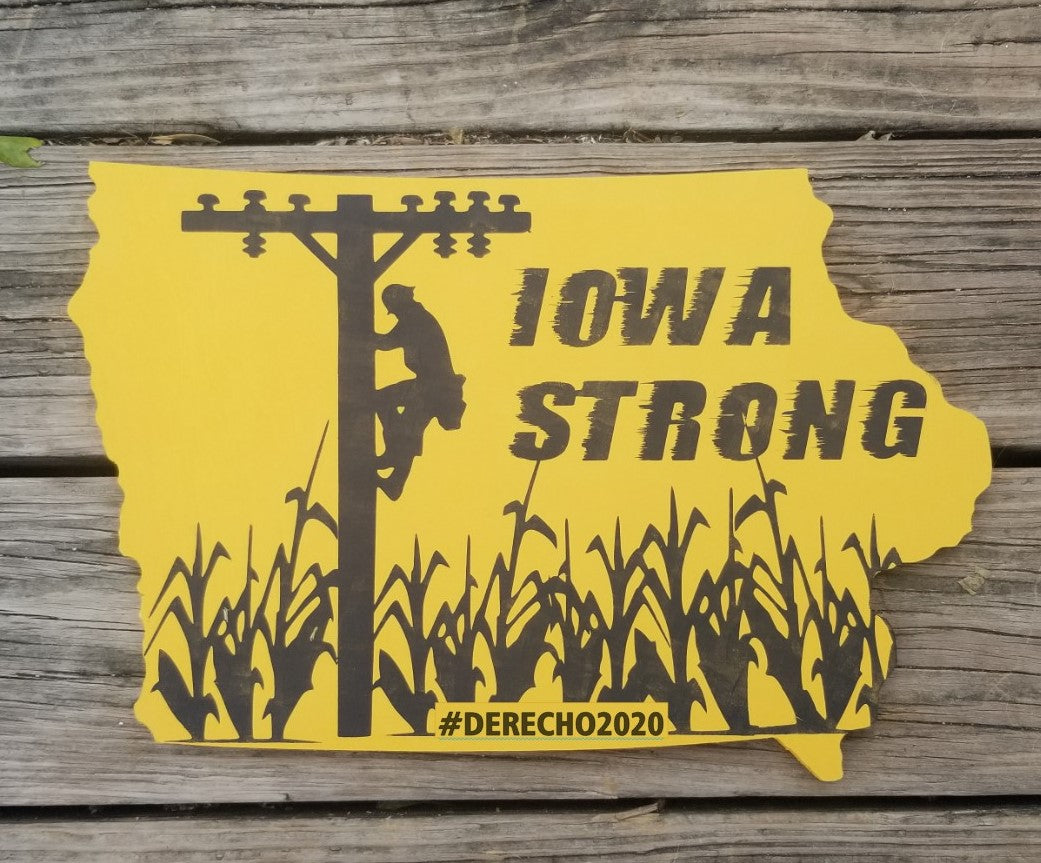 PRE-ORDER Iowa Strong Sign