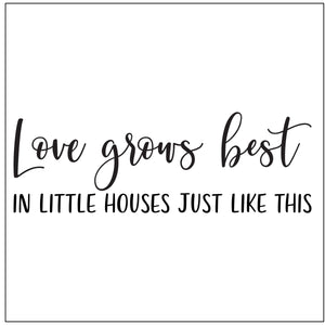 Love Grows Best