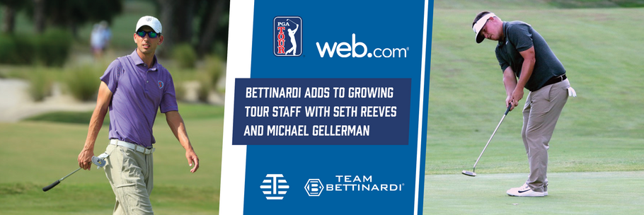 Bettinardi Golf Expands Tour Staff with Seth Reeves and Michael Gellerman