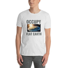 Load image into Gallery viewer, OCCUPY FLAT EARTH, Short-Sleeve Unisex T-Shirt