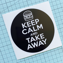 Load image into Gallery viewer, Keep Calm (burger) Sticker