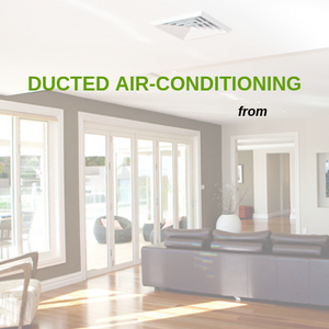 DUCTED AIR-CONDITIONING