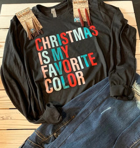 Christmas is my favorite color longsleeve tee