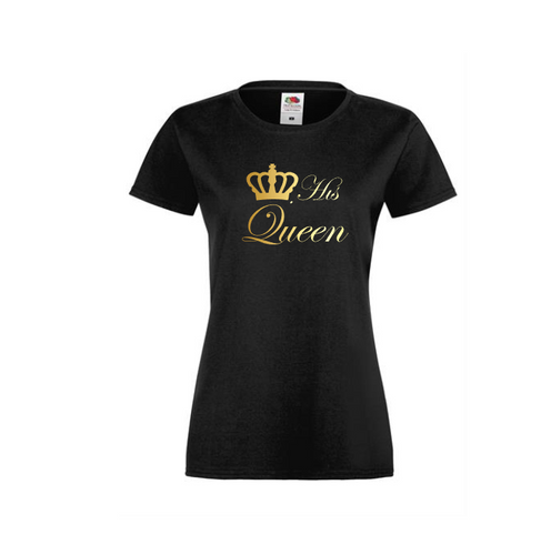 His Queen T-shirt