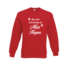 Load image into Gallery viewer, Personalised Red Last Christmas as a Miss? Sweatshirt