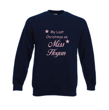 Load image into Gallery viewer, Personalised Navy Last Christmas as Miss? sweatshirt