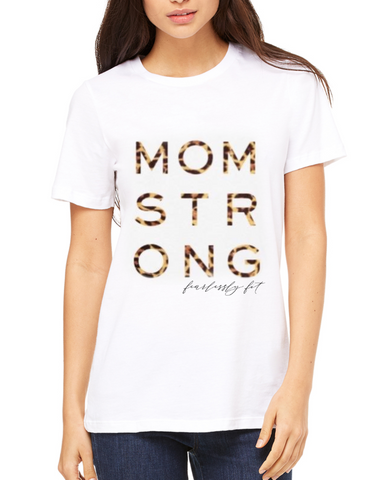 Fearlessly Fit Mom Strong Tee
