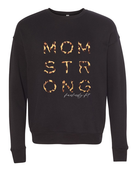 Fearlessly Fit Mom Strong Sweatshirt