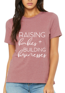 Womens Babies + Businesses Tee