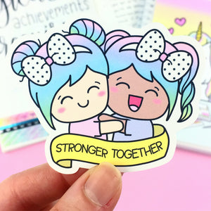 LIMITED TIME ONLY - Luna Stronger Together Sticker Die Cut