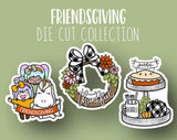 Friendsgiving DIE CUTS